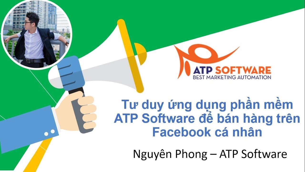 Cách bán hàng trên Facebook cá nhân hiệu quả 2018 – ATP Software