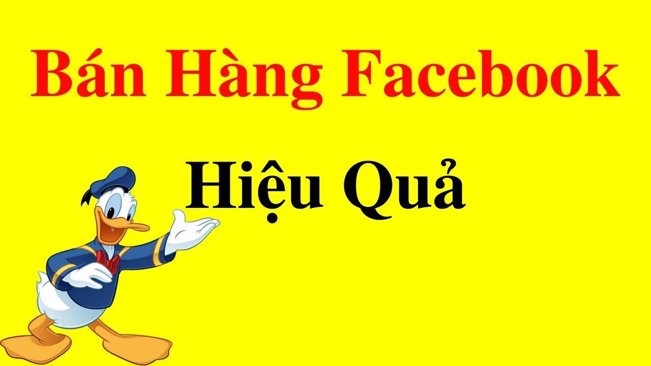 Cách Bán Hàng Trên facebook Hiệu Quả Với Fanpage   Kinh Doanh Online #2