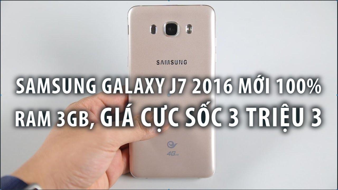 Samsung Galaxy J7 2016 RAM 3GB mới 100% GIÁ CỰC SỐC 3 TRIỆU 3