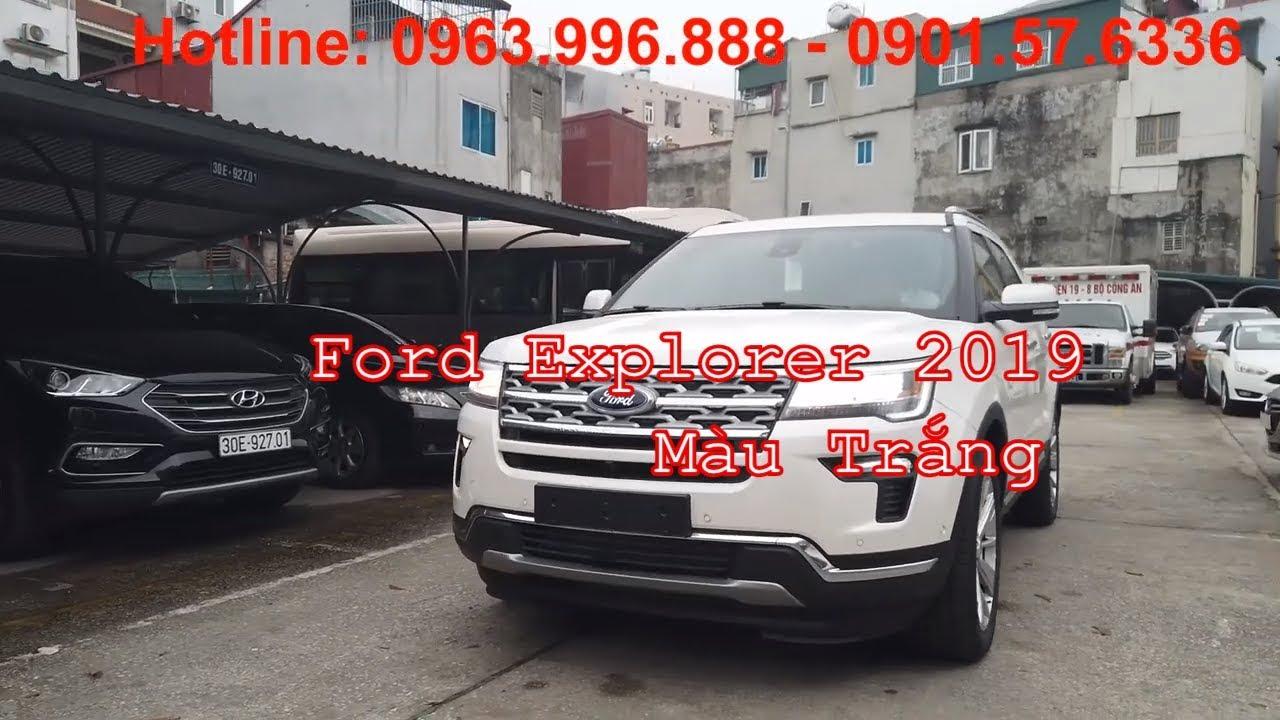 Ford Explorer 2019 Màu Trắng – Đẳng Cấp + Đẹp + An Toàn