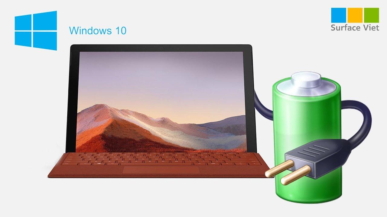Đây là thủ phạm đang ngốn pin trên laptop Surface Pro chạy Windows 10 của bạn