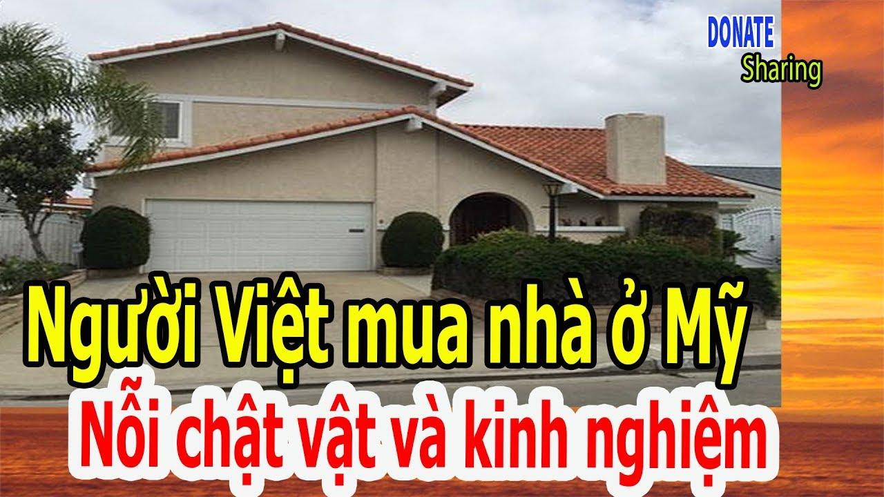 Người Việt mua nhà ở Mỹ: Nỗi chật vật và kinh nghiệm  – Cộng Đồng Người Việt